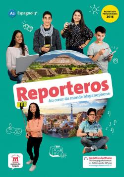 Reporteros Espagnol 3e A2 - Livre de l'élève