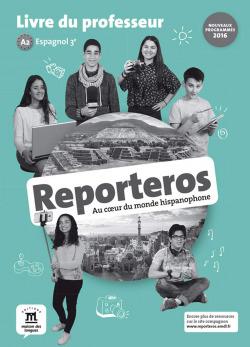 Reporteros Espagnol 3e - Livre du professeur