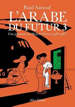 L'arabe du futur - volume 3