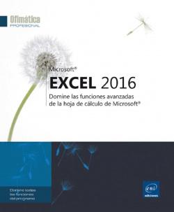 Excel 2016: domine funciones avanzadas hoja de calculo