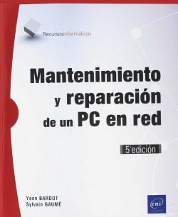 Mantenimiento y reparación de un PC en red