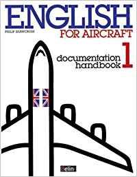 ENGLISH FOR AIRCRAFT 1. DOCUMENTATION HANDBOOK