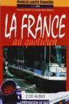 (AUDIO CDS).FRANCE AU QUOTIDIEN.(2CDS+TRANSCRIPTIONS)