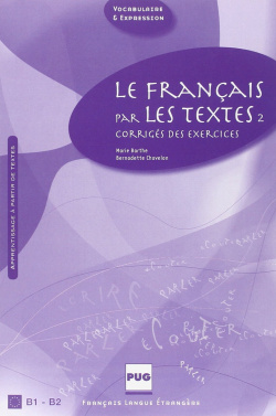 (II).FRANCAIS PAR LES TEXTES (B1-B2).(+CLAVES)