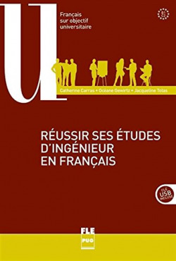 REUSSIR SES ETUDES D´INGENIEUR FRANÇAIS.(+DVD) (B1/C2)