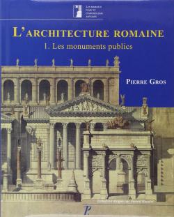 L´arquitecture romaine, Vol I