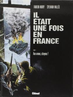 Il était une fois en France Tome 4