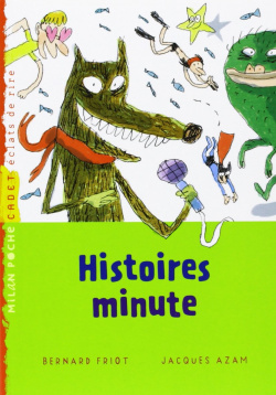 HISTOIRES MINUTES TOME 1
