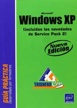 Triunfar Con WINDOWS XP (2ª ed.)
