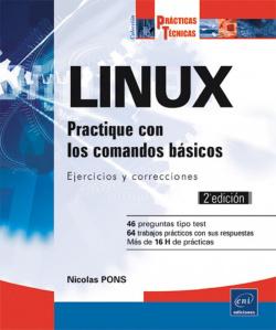 Prácticas Técnicas LINUX - Practique con los comandos básicos (2ª ed)