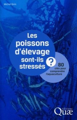 Les poissons d´elevage sont-ils stresses?