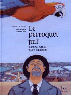 Perroquet juif et autres, le