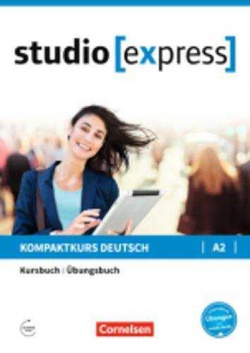 STUDIO EXPRESS A2. KURSBUCH-ÜBUNGSBUCH