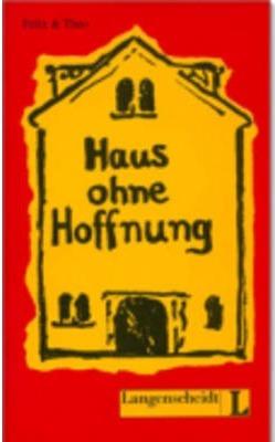 HAUS OHNE HOFFNUNG.(LANGENS.LECTURA)