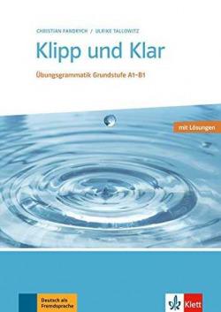 KLIPP UND KLAR (+SOLUCIONES).(A1-B1).GRAMATICA ALEMAN