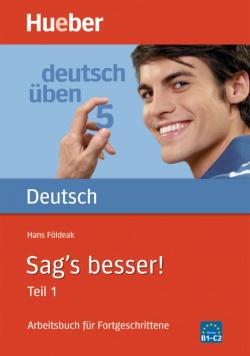 SAG'S BESSER 1 (DT.UEBEN).(GRAMATICAS ALEMAN)