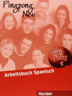 (01).PING PONG NEU 1.ARBEITSBUCH.ESPAÑOL EXERCICIOHUE