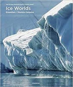 ICE WORLDS. MUNDOS HELADOS