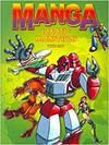 MANGA. ROBOTS Y MONSTRUOS