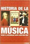 HISTORIA DE LA MUSICA. DESDE LA ANTIGUEDAD HASTA NUESTROS DI