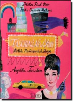 Taschens new york hotels restaurants & shops