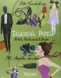 Taschen's paris: hotels, restaurants & shops