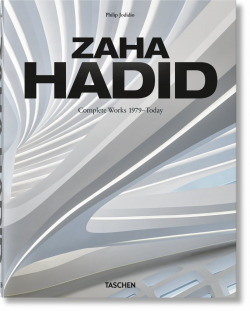 Zaha Hadid. Complete Works 1979Today, 2020 Edition