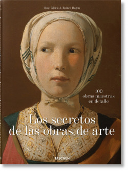 Los secretos de las obras de arte. 100 obras maestras en detalle