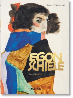 Egon Schiele. Las pinturas. 40th Anniversary Edition