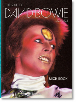 Mick Rock. The Rise of David Bowie, 19721973