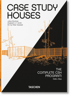 Case Study Houses. The Complete CSH Program 1945-1966. 40th Ed.