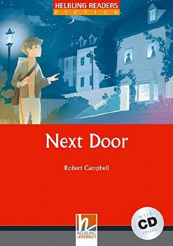 NEXT DOOR.(+CD) (READERS FICITION)