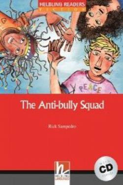 THE ANTIBULLY SQUAD (+CD) (RED SERIES)