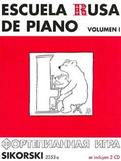 ESCUELA RUSA DE PIANO VOLUMEN 1 SIKORSKI