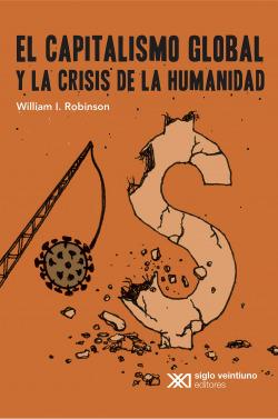 CAPITALISMO GLOBAL Y LA CRISIS DE LA HUMANIDAD EL