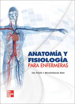 ANATOMIA Y FISIOLOGIA PARA ENFERMERAS.(UNIVERSITARIA)