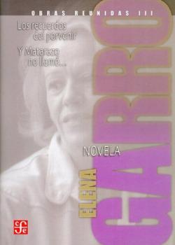 Obras reunidas III. Novelas