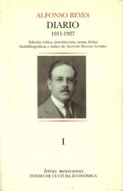 Diario I. México, 3 de septiembre de 1911 - París, 28 de marzo de 1927