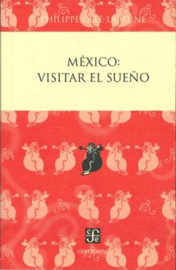 México: visitar el sueño