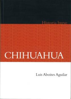 Breve historia de Chihuahua