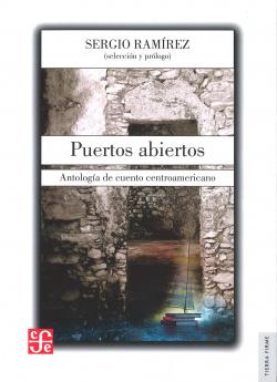 Puertos abiertos. Antología de cuento centroamericano