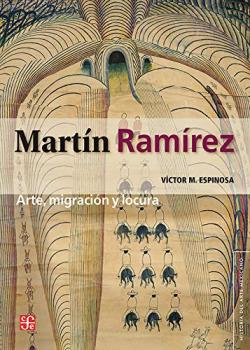 MARTIN MARTINEZ ARTE MIGRACION Y LOCURA