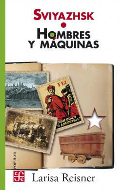 SVIYAZHSK HOMBRES Y MAQUINAS