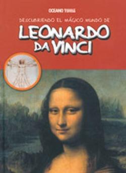 Descubriendo el mágico mundo de Leonardo da Vinci