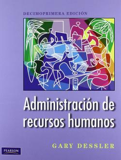 ADMINISTRACION DE RECURSOS HUMANOS.(11A.ED)