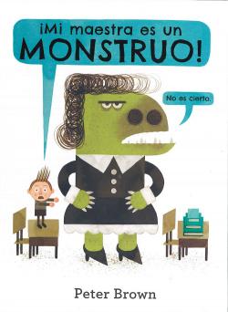 Mi maestra es un monstruo