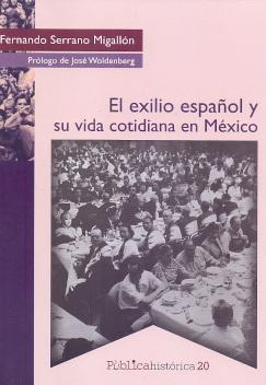 EXILIO ESPAÑOL Y SU VIDA COTIDIANA EN MEXICO