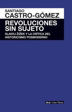 Revoluciones sin sujeto
