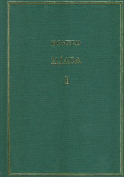 Volumen I. Ilíada: Cantos I-III