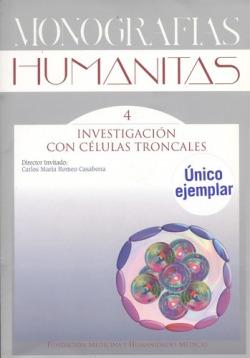 INVESTIGACION CON CELULAS TRONCALES MONOGRAFIAS HUMANITAS